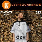 DEEP SOUND SHOW 023 - Özh