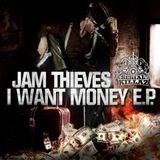 Jam Thieves I Want Money EP Farscape Mix Up