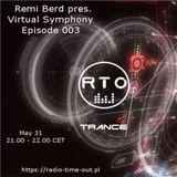 Remi Berd pres. Virtual Symphony Episode 003