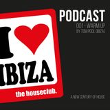 i love ibiza WarmUp - Radioshow 001 - mixed by Tom Pool
