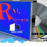 Ral Records Radio - 004 Mixed by Dj Des