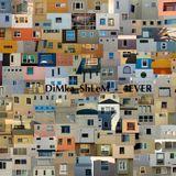 DiMka ShLeM - 4EVER - EML Music Podcast #3
