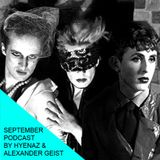 YMA's September 2015 podcast by Hyenaz & Alexander Geist