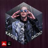 K4 Podcast - Dacho