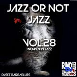 Jazz or Not Jazz 28 - DjSet by BarbaBlues