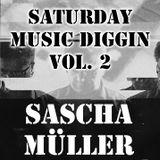 Sascha Müller pres. Saturday Music Diggin Vol. 2