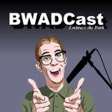 BWADCAST EPISODE 21: Thanks (giving) for politics