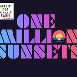 David Pickering - One Million Sunsets Mix for Music For Dreams Radio - Mix 3  2017