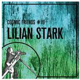 COSMIC SOCIETY - COSMIC FRIENDS 16 - LILIAN STARK
