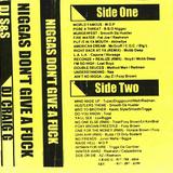 DJ S&S & DJ Craig G - Niggaz Don't Give A Fuck Side B ( Tape Rip )