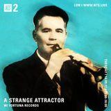 A Strange Attractor w/ Fortuna Records - 14th September 2017