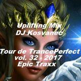 DJ Kosvanec - Tour de TrancePerfect vol. 32-2017 (Uplifting Mix)