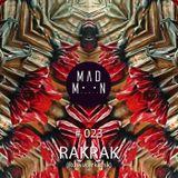 MADMOON #023 - RAKRAK