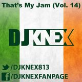 That's My Jam (Vol. 14 LiVE @ St. Patty's Day)