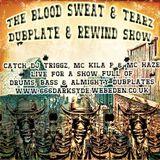 B.s.T Dubplate & Rewind Show (Dj Triggz Mc's Kila P & Haze)
