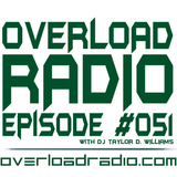 Overload Radio: Episode #051 (2017)