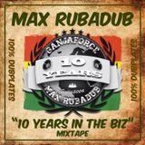 """10 Years in the Biz"" - Mixtape"