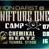 Ron Darst @ Nature One Camp (Chemikal Beatz Tunnel Stage) 07.08.2K16