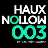 Hauxmotion 003 @ 3 Marias 11-6-15