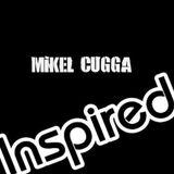 Mikel CuGGa -Inspired ( deep minimal house )