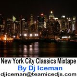 New York Rap Classics Mixtape mixed by Dj Iceman