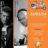 Rota 91 - 22/03/14 - Educadora FM 91,7