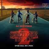 Snow Ball 80's Mixx (inspired by Stranger Things)