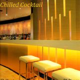 Chilled Cocktail - Chillout Mix (2013)