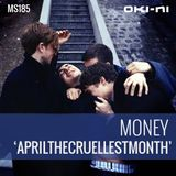 APRILTHECRUELLESTMONTH by Money