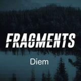 DIEM Podcast 012 @Fragments