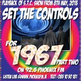 Set The Controls...for 1967 - Part Two (08/05/13)