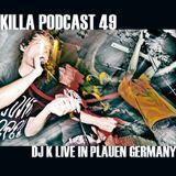 Killa Podcast V.49