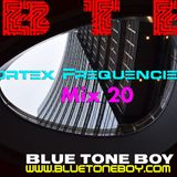 B.T.B. ~ Vortex Frequencies Mix 20 * Techno - Progressive & House *