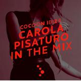 Carola Pisaruto - Live @ Cocoon Ibiza In The Mix (Ibiza, ES) - 04.07.2016