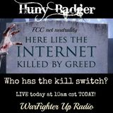 2/27/15 Huny Badger's Show on the FCC & Internet
