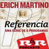 Referencia [Erich Martino] - Podcast 2 de 6
