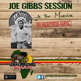 """JOE GIBBS SESSION"" in The Mansion by Selectress Aur'El [ JahMusicMansion Radio-may 2017]"