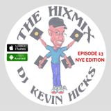 THE HIXMIX Podcast 013 NYE