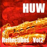 HUW - Reflections Vol2. Jazz, Funk and Soul.