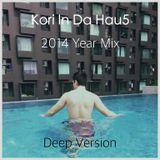Kori In Da Hau5 2014 Year Mix Deep Version