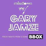 Mixdown with Gary Jamze 10/12/18
