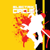 Electrik Circus Episode 8 Mixed & Hosted By Tony3K