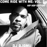 Come Ride With Me Vol. 2; Hip Hop Edition