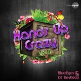Hands Up Crazy Vol.9 DJane BlueEyes & DJ Restlezz