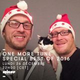 One More Tune #59 - Best Of 2016 - RINSE FR - (26.12.16)