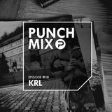 PunchMix Episode #10 - KRL