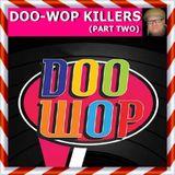 DOO-WOP KILLERS PART TWO