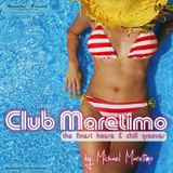 """Club Maretimo"" Broadcast 32 - the finest house & chill grooves in the mix"