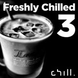 Freshly Chilled - mix 3 by Bern Leckie