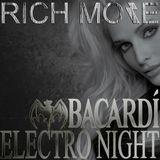 RICH MORE: BACARDI® ELECTRONIGHT 22/06/2013